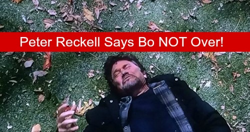 Days of Our Lives Spoilers: Peter Reckell Says NOT The End For Bo – Open for Potential DOOL Return