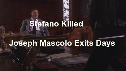 Days of Our Lives (DOOL) Spoilers: Joseph Mascolo Leaves for Health Reasons – Stefano Killed by Hope - Epic Final Exit!