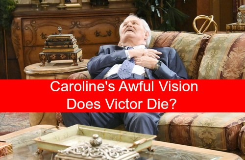Days of Our Lives (DOOL) Spoilers: Caroline's Disturbing Heart Attack Vision - Will Victor Die?