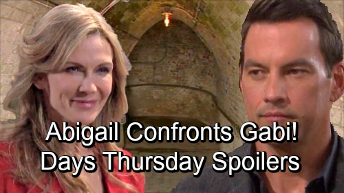Days of Our Lives Spoilers: Thursday, September 6 – Brady Explodes at Will – Abigail Confronts Gabi – Kristen Evades the Cops