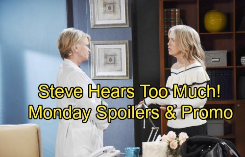 Days of Our Lives Spoilers: Monday, August 6 – Steve Suspects Kayla – Ted Makes His Demands – Troubled Chloe Needs Eric's Advice
