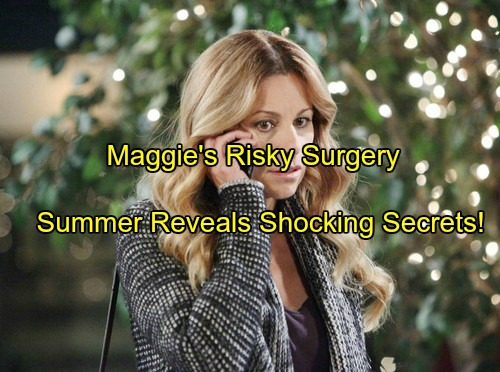 Days of Our Lives (DOOL) Spoilers: Maggie Faces Risky Surgery – Summer Connects with Mom, Reveals Shocking Secrets
