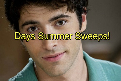 'Days of Our Lives' Spoilers: Summer Sweeps Preview – Welcome Home Sonny, So Long Summer and Where Is Tate
