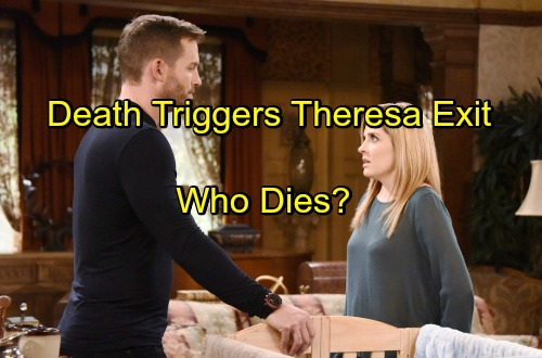'Days of Our Lives' Spoilers: Theresa's Exit Storyline Triggered By A Death, Who Dies?