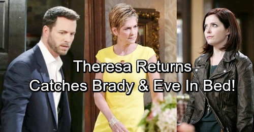 Days of Our Lives Spoilers: Theresa Returns to Shake Up Salem – Battles Eve for Brady's Heart
