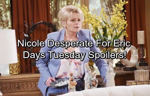 Days of Our Lives Spoilers: Tuesday, September 26 - Nicole Desperate to Speak with Eric – Brady Gets Shocking News