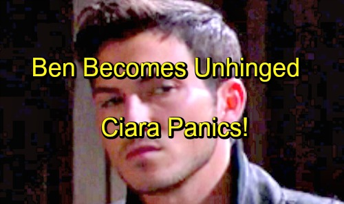 Days of Our Lives Spoilers: Ciara Panics as Ben Comes Unhinged – Trusting Him Was a Terrible Mistake