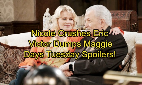 Days of Our Lives Spoilers: Tuesday, October 17 - Nicole Breaks Eric's Heart – Victor Dumps Maggie For 'Adrienne'