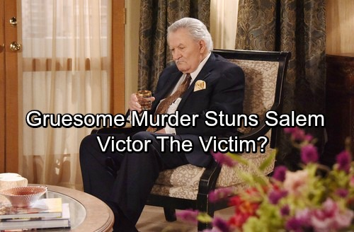 Days of Our Lives Spoilers: Gruesome Murder Stuns Salem – Victor's Death Kicks Off Whodunit?