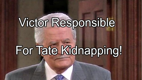'Days of Our Lives' Spoilers: Victor The Mastermind of Tate Kidnapping Plot – Scheme Hijacked, Went Horribly Wrong