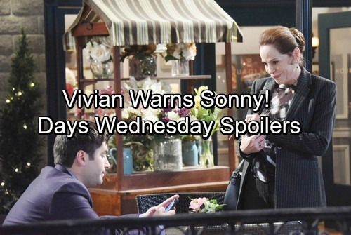 Days of Our Lives Spoilers: Wednesday, March 21 – Vivian Warns Sonny of Trouble – Kate and Stefan Fierce Face Off