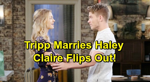 Days of Our Lives Spoilers: Haley Marries Tripp - Claire Comes Unglued, Mrs. Tripp Dalton in Danger