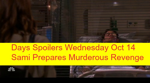 Days of Our Lives (DOOL) Spoilers: Sami's Heart Breaks for Will, Prepares Murderous Revenge – Nicole Delivers Bad News to Eric