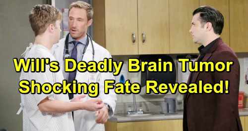 Days of Our Lives Spoilers: Will's Brain Tumor Diagnosis Brings Terror - Shocking Fate Revealed