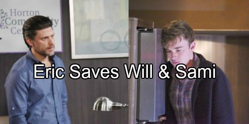 Days of Our Lives Spoilers: Eric Saves the Day, Sweet Strategy Helps Will Forgive – Sami Finally Bonds with Her Son