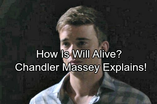 Days of Our Lives Spoilers: Chandler Massey Explains How Will Is Alive After Ben Killed Him