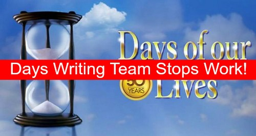 Days of Our Lives Spoilers: DOOL Writing Team Ordered to Stop Work Until Show Renewed – Future Uncertain