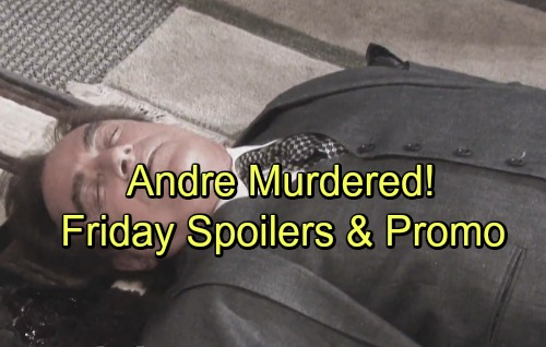 Days of Our Lives Spoilers: Andre's Gruesome Murder – Abigail Defends Bestie Brother-in-law – Lucas Surprises Chloe