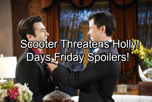 Days of Our Lives Spoilers: Scooter Threatens Nicole Over Holly Kidnapping – Sonny Risks All To Get Deimos