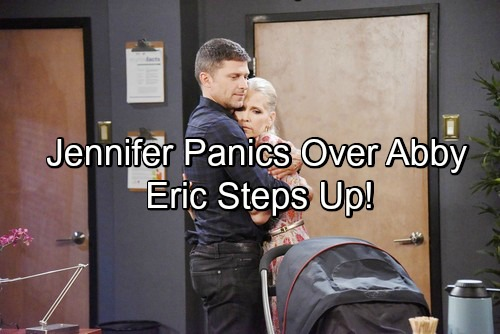 Days of Our Lives Spoilers: Jennifer Panics Over Abigail, Eric Steps Up – Dario Hot On The Trail