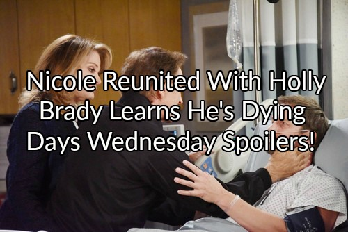 Days of Our Lives Spoilers: John Returns, Kayla Tells Brady He's Dying– Nicole Escapes, Reunites With Holly