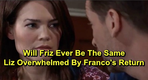 General Hospital Spoilers: Liz Overwhelmed After Franco Comes Back to Her, But She's Got Questions – Just How Much Does He Remember?