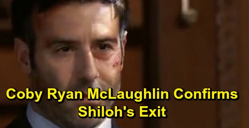General Hospital Spoilers: Coby Ryan McLaughlin Speaks Out on GH Exit – Shiloh's Done at ABC Soap