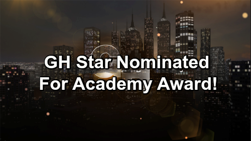 General Hospital Spoilers: GH Star Nominated For Academy Award