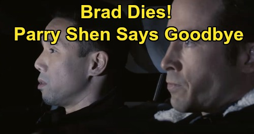 General Hospital Spoilers: Brad Cooper Dies In Car Accident - Parry Shen Says Goodbye To GH Fans?