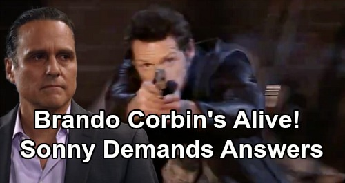 General Hospital Spoilers: Brando Corbin Back From The Dead - Sonny Demands Answers From Carly's Savior