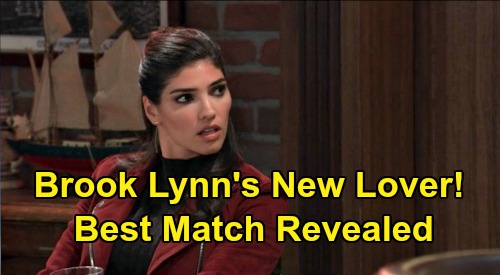 General Hospital Spoilers: Brook Lynn Ready for Love – Her Best Match GH Hunk Revealed