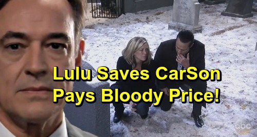 General Hospital Spoilers: Murders At Morgan's Grave Derailed by Phone Call – Lulu Saves CarSon, Pays A Bloody Price