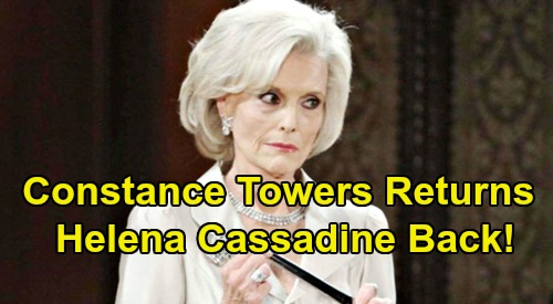 General Hospital Spoilers: Constance Towers Returns as Helena Cassadine – Meets Shiloh For Big Reveal