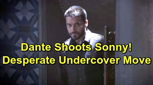 General Hospital Spoilers: Dante Shoots Sonny - Desperate Undercover Gamble To Save Them Both