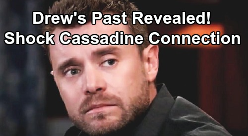General Hospital Spoilers: Drew's Shocking Cassadine Connection - Adoptive Father Revealed Through Mystery Package