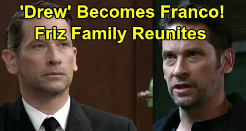 General Hospital Spoilers: 'Drew' Becomes Franco Again - Chooses Procedure After Hearing Win - 'Friz' Family Finally Reunites