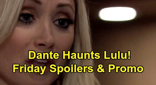 General Hospital Spoilers: Friday, February 7 – Lulu Haunted by Dante – Nelle Accuses Michael of Murder Plot – Lucas Demands Confession