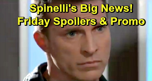 General Hospital Spoilers: Friday, February 8 – Spinelli Has Big News for Jason – Shiloh Pressures Sam – Alexis' Fierce Outburst