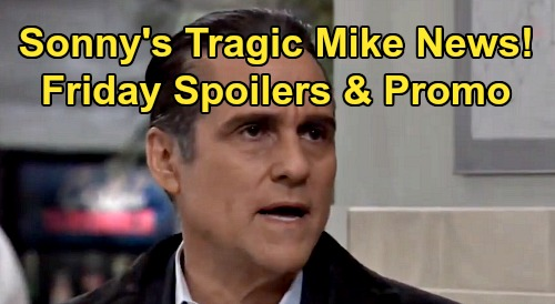 General Hospital Spoilers: Friday, March 27 – Sonny's Tragic Mike News - Alexis Drinking Gets Worse – Joss & Trina Clash Over Cam