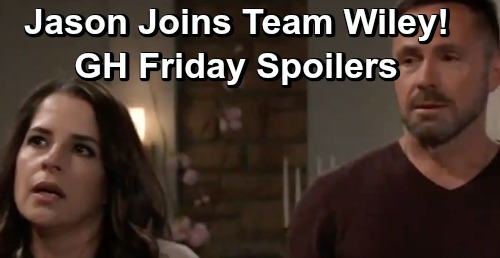 General Hospital Spoilers: Friday, May 31 – Jason Joins Team Wiley - Peter Fears Dante Disaster – Ava Heads to Court