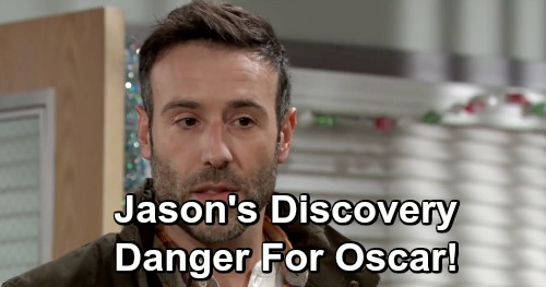 General Hospital Spoilers: Jason's Shocking Shiloh Discovery - Brings Urgent Warning For Drew, Danger For Oscar