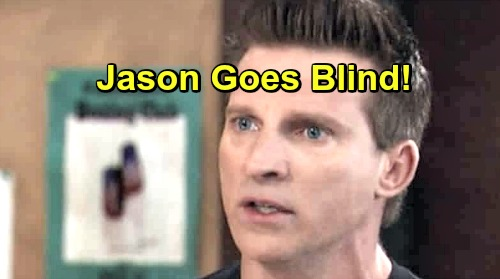 General Hospital Spoilers: Jason Goes Blind, Joins Virus Club – All Victims Are Twins, Shocking Memory-Mapping Link Connection?