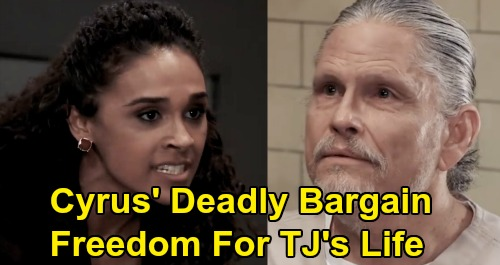 General Hospital Spoilers: Cyrus Gives Jordan Deadly Ultimatum - Prison Release In Return For TJ's Life and Freedom?