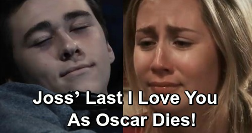 General Hospital Spoilers: Josslyn's Last 'I Love You' as Oscar Dies – Starts Grieving Process, Cam Desperate to Help