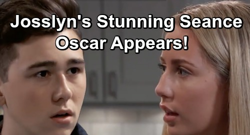 General Hospital Spoilers: Dead Oscar's Message from the Beyond – Séance Shocker Hits as Josslyn Seeks Closure