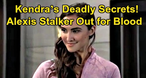 General Hospital Spoilers: Vengeful Kendra's Deadly Secrets – Alexis Stalker Out for Blood, Shiloh's Payback on Sam and Kristina