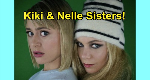 General Hospital Spoilers: Nelle Poses With Sister Kiki On Instagram - Chloe Lanier & Hayley Erin Surprise GH Fans