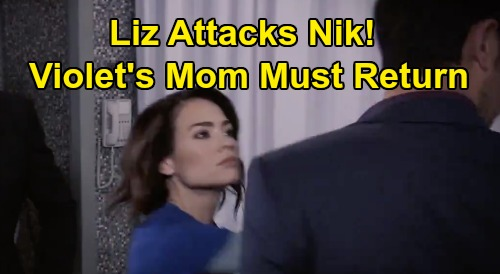 General Hospital Spoilers: Liz Attacks Nik Over Hayden - Demands Return of Violet's Missing Mom