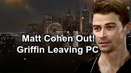 General Hospital Spoilers: Matt Cohen Out as Griffin Munro – Major GH Exit in the Works - See How He Leaves Port Charles