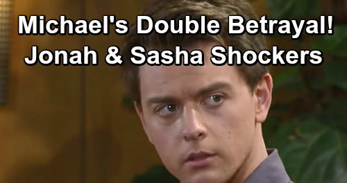 General Hospital Spoilers: Michael's Double Betrayal Blow – Faces Jonah Truth and Sasha Shocker Devastation